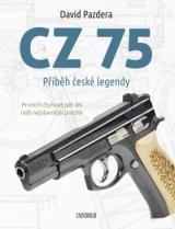 CZ 75 Příběh české legendy - Pazdera David