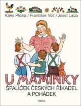U maminky: Špalíček českých říkadel a pohádek - Josef Lada, Karel Plicka, Volf František