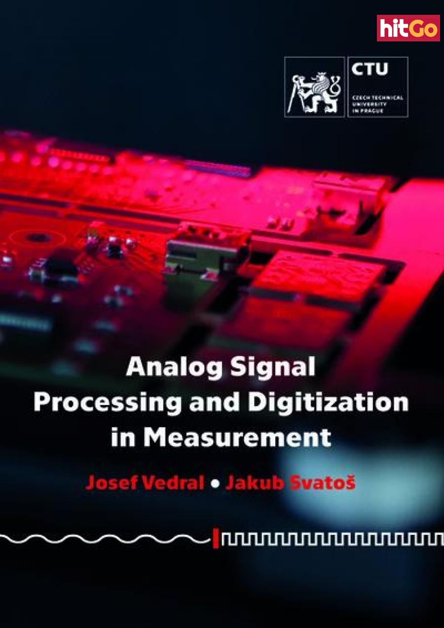 Analog Signal Processing and Digitization in Measurement