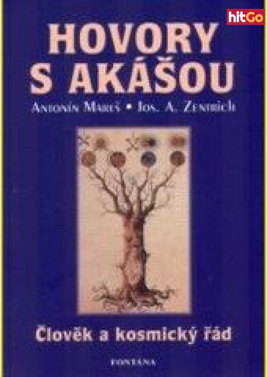Hovory s Akášou -- Člověk a kosmický řád