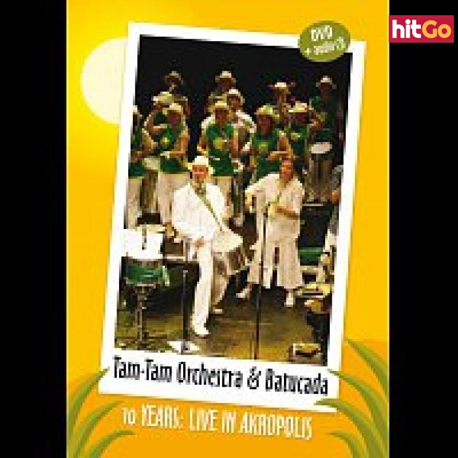 Tam - Tam Orchestra & Tam -Tam Batucada – 10 years – Live in Akropolis CD DVD