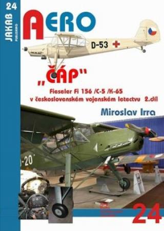 """""""ČÁP"""" Fieseler Fi 156 /C-5 /K-65 v československém vojenském letectvu - 2.díl - Miroslav Irra"""