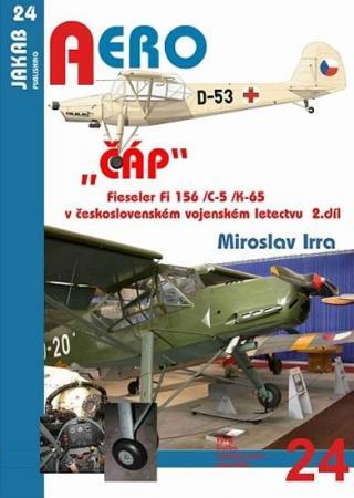 """""""ČÁP"""" Fieseler Fi 156 /C-5 /K-65 v československém vojenském letectvu"""