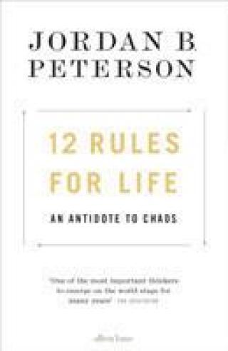 12 Rules For Life - Peterson Jordan B.