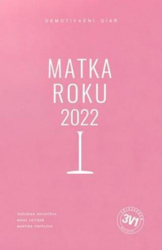 3 v 1: Matka roku 2022 - Veronika Arichteva, Martina Pártlová, Nikol Štíbrová