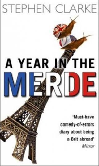 A Year in the Merde - Clarke Stephen