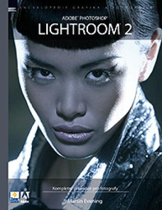 ADOBE PHOTOSHOP LIGHTROOM 2 - Evening Martin