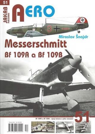 Aero č. 51 Messerschmitt Bf 109A a Bf 109B - Šnajdr Miroslav
