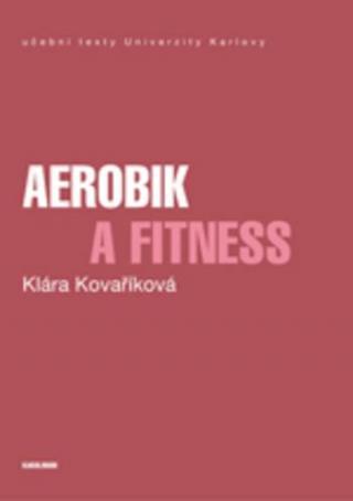 Aerobic a fitness - Kovaříková Klára