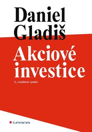 Akciové investice, Gladiš Daniel
