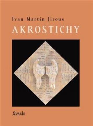 Akrostichy - Jirous Ivan, Machovec Martin