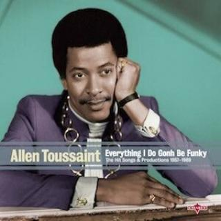 Allen Toussaint Everything I Do Is Gonh Be Funky  Black