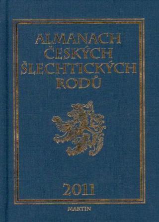ALMANACH ČESKÝCH ŠLECHTICKÝCH RODŮ 2011 - Kolektiv autorů