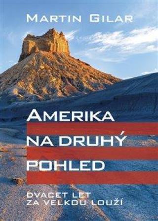 Amerika na druhý pohled -- Dvacet let za velkou louží