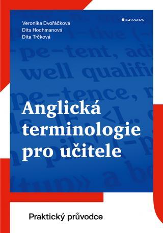 Anglická terminologie pro učitele, Hochmanová Dita