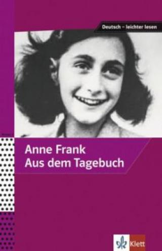 Anne Frank - Aus dem Tagebuch - Frank Anne