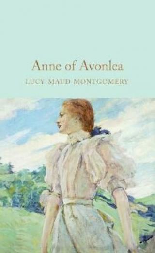 Anne of Avonlea - Lucy Maud Montgomeryová