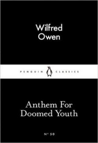 Anthem For Doomed Youth  - Owen Wilfred
