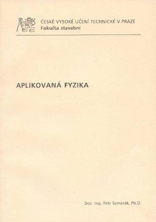 Aplikovaná fyzika - Semerák Petr