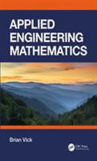 Applied Engineering Mathematics - Vick Brian