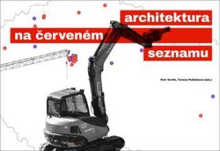 Architektura na červeném seznamu - normální je nebourat