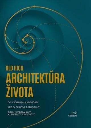 Architektúra života - Old Rich