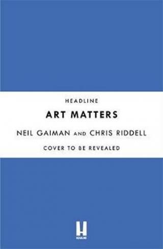 Art Matters - Gaiman Neil