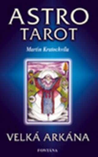 Astro tarot - Kniha 22 karet - Martin Kratochvíla