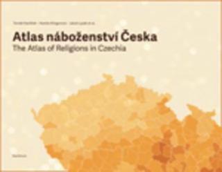 Atlas náboženství Česka - Havlíček Tomáš