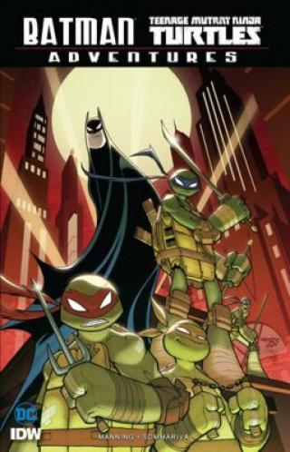 Batman/Želvy nindža Adventures - Matthew K. Manning, Sommariva Jon