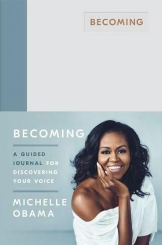 Becoming -- A Guided Journal for Discovering Your Voice
