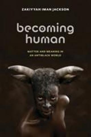 Becoming Human - Jackson Zakiyyah Iman