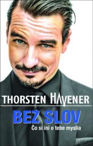 Bez slov -- Čo si iní o tebe myslia - Havener Thorsten