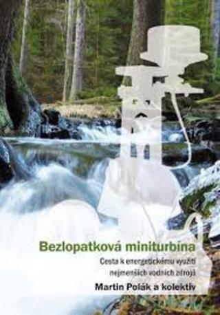 Bezlopatková miniturbína - Polák Martin