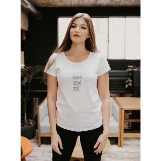 Bílé dámské tričko ZOOT Original Hlavně nebuď debil dámské bílá XL