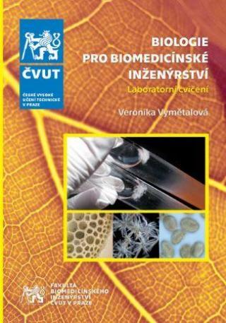 Biologie pro biomedicínské inženýrství - Vymětalová Veronika