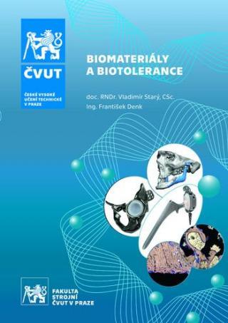 Biomateriály a biotolerance - Starý Vladimír