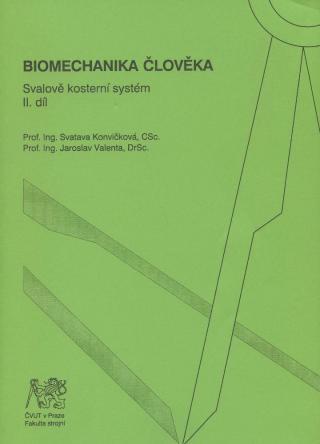 Biomechanika člověka - Konvičková Svatava