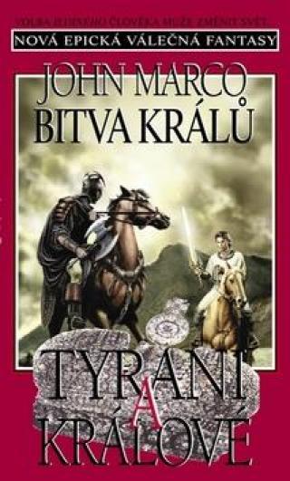 Bitva králů Tyrani a králové -- Nová epická válečná fantasy IV