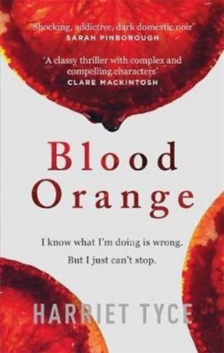 Blood Orange : The gripping, bestselling Richard & Judy book club thriller