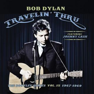 Bob Dylan Bootleg Series 15: Travelin Thru, 1967 - 1969  Black