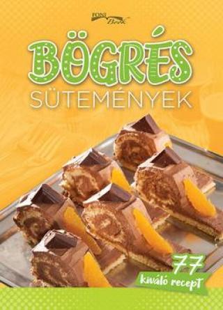 Bögrés sütemények -- 77 kiváló recept
