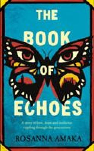 Book Of Echoes - Amaka Rosanna