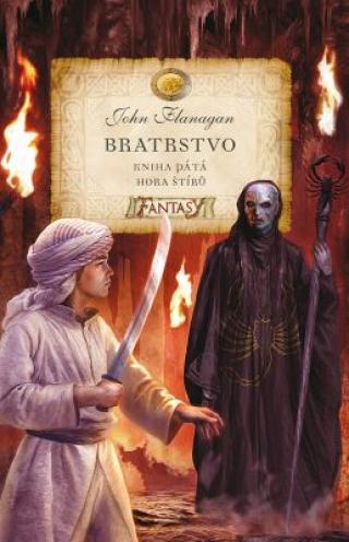 Bratrstvo Kniha pátá Hora štírů - John Flanagan