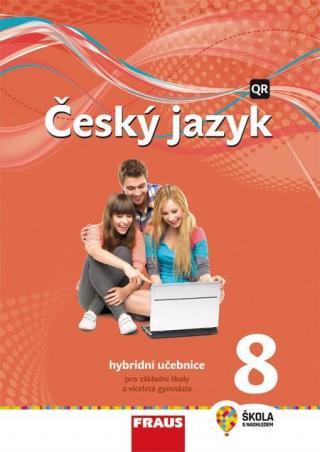 Český jazyk 8 - nová generace -- Hybridní učebnice