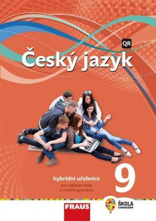 Český jazyk 9 - nová generace -- Hybridní učebnice