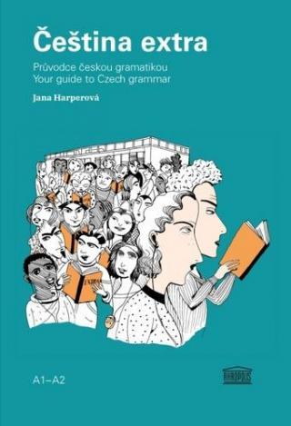 Čeština extra -- Průvodce českou gramatikou A1