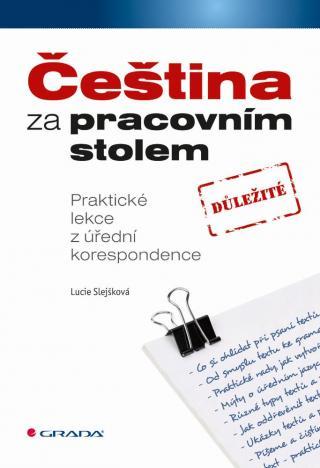 Čeština za pracovním stolem -- Praktické lekce z úřední korespondence