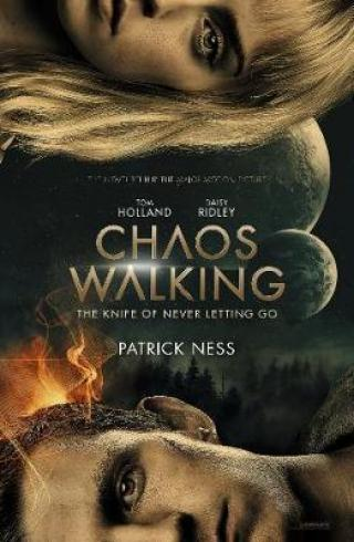 Chaos Walking : Book 1 The Knife of Never Letting Go - Ness Patrick