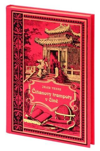 Číňanovy trampoty v Číně - Verne Jules